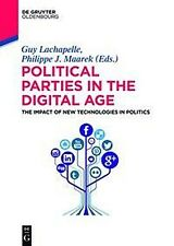 Political Parties in the Digital Age Guy Lachapelle