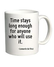 Tazza 11oz CIT0237 Time stays long enough for anyone who will use it.