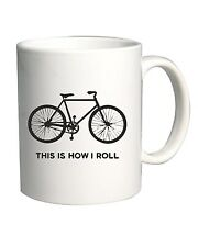 Tazza 11oz OLDENG00274 this is how i roll bicycle