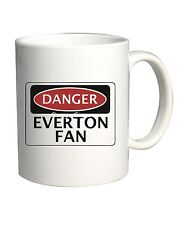 Tazza 11oz WC0291 DANGER EVERTON FAN, FOOTBALL FUNNY FAKE SAFETY SIGN