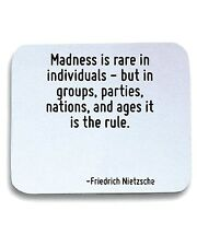Tappetino Mouse Pad CIT0160 Madness is rare in individuals - but in groups, part
