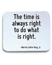 Tappetino Mouse Pad CIT0220 The time is always right to do what is right.