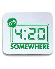 Tappetino Mouse Pad FUN0039 03 02 2014 Its 420 Somewhere T SHIRT det
