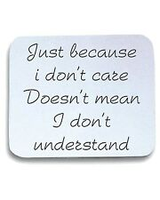 Tappetino Mouse Pad TDM00141 just because i don t care