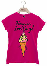 BATCH1 HAVE AN ICE DAY CUTE ICE CREAM CONE NOVELTY FAST FOOD WOMENS T-SHIRT