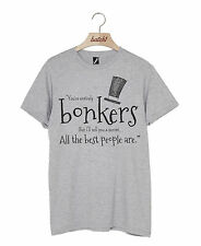 BATCH1 ALICE THROUGH THE LOOKING GLASS YOU'RE ENTIRELY BONKERS UNISEX T-SHIRT
