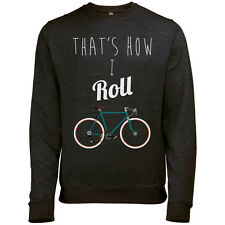 THATS HOW I ROLL MENS RETRO BICYCLE PRINT CYCLING SWEATSHIRT JUMPER