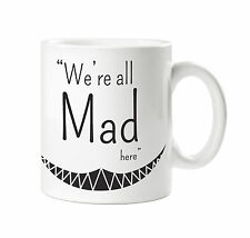 BATCH1 ALICE IN WONDERLAND THROUGH LOOKING GLASS MOVIE WE'RE ALL MAD PRINTED MUG