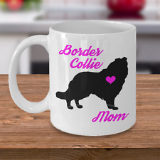 Border Collie Mug - Border Collie Mom - Cute Coffee Cup Gift For Dog Lovers
