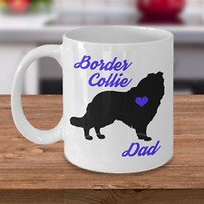 Border Collie Mug - Border Collie Dad - Cute Coffee Cup Gift For Dog Lovers
