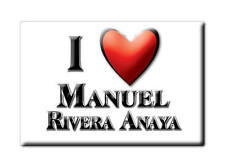 MEXICO SOUVENIR FRIDGE MAGNET IMAN DE NEVERA I LOVE MANUEL RIVERA ANAYA