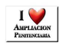 MEXICO SOUVENIR FRIDGE MAGNET IMAN DE NEVERA I LOVE AMPLIACION PENITENCIARIA