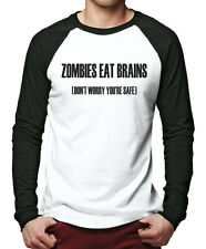 Zombies Eat Brains, Don't Worry You're Safe Men Baseball Top