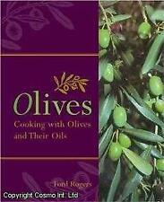 Rogers: OLIVES: COOKING WITH OLIVES AND THEIR OILS 1st Ed.