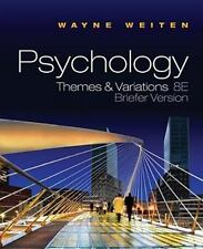 PSY 113 General Psychology: Psychology : Themes and Variations by Wayne...