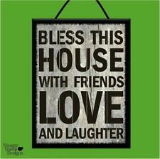 """BLESS THIS HOUSE WITH FRIENDS LOVE & LAUGHTER"" WOOD POSTER PLAQUE/SHABBY SIGN"