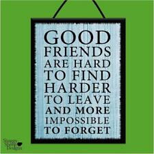 """GOOD FRIENDS ARE HARD TO FIND"" WOODEN POSTER PLAQUE/VINTAGE SHABBY CHIC SIGN"