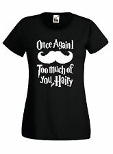 T-Shirt donna Movie J634_donna Once Again I too much of you hairy Inspire HarryP