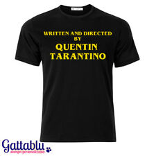 T-shirt uomo Written and Directed by Quentin Tarantino, personalizzabile