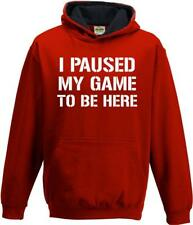 I Paused My Game To Be Here Kids Girls Boys Childrens Gamers Gaming Hoody Hood