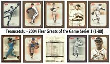 2004 Fleer Greats of the Game Series 1 Baseball Set ** Pick Team * See Checklist