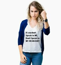 Don't Speak to My Husband Funny Adult Shirt For Women Tank Top S M L XL 2XL