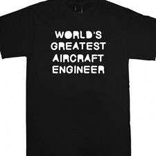 WORLDS GREATEST AIRCRAFT ENGINEER PERSONALISED XMAS GIFT T SHIRT AIRPLANE SPOTTE