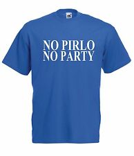 PIRLO NO PARTY italy football italia sport funny tee New Mens Womens T SHIRT TOP