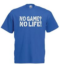 NO GAME NO LIFE funny game geek nerd christmas birthday gift MENS WOMENS T SHIRT