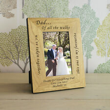 Personalised Father of the Bride Dad of all the Walks Wood Frame 6x4 7x5 Wedding