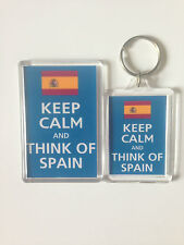 KEEP CALM AND THINK OF SPAIN Keyring or Fridge Magnet GIFT PRESENT IDEA