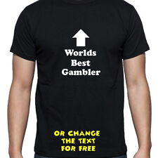 PERSONALISED WORLDS BEST GAMBLER T SHIRT BIRTHDAY GIFT