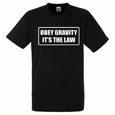 OBEY GRAVITY ITS THE LAW  T SHIRT BIKER GANG STYLE FUNNY