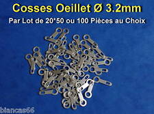 *** LOT DE 20*50 OU 100 COSSES OEILLET A SOUDER Ø 3.2MM  ***