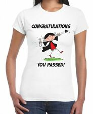 CONGRATULATIONS YOU PASSED WOMEN'S GRADUATION T-SHIRT - A Level GCSE Present
