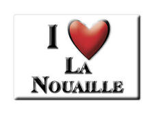 MAGNETS FRANCE - LANGUEDOC ROUSSILLON AIMANT I LOVE LA NOUAILLE  (CREUSE)