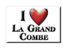 MAGNETS FRANCE - LORRAINE SOUVENIR AIMANT I LOVE LA GRAND COMBE  (GARD)