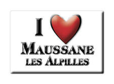 MAGNETS FRANCE - LANGUEDOC ROUSSILLON I LOVE MAUSSANE LES ALPILLES (BOUCHES DU R