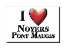 MAGNETS FRANCE - AQUITAINE AIMANT I LOVE NOYERS PONT MAUGIS (ARDENNES)