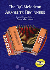 D/G Melodeon Book Absolute Beginners Book Only - Dave Mallinson