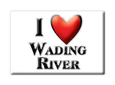 SOUVENIR USA - NEW YORK FRIDGE MAGNET I LOVE WADING RIVER (SUFFOLK COUNTY)