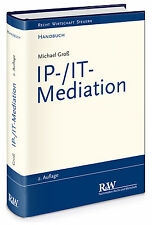 Handbuch IP-/IT-Mediation Michael Groß