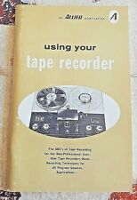 USING YOUR TAPE RECORDER Harold D Weiler 1967 VERY GOOD PAPERBACK