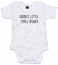 TIMES IRONER BODY SUIT PERSONALISED DADDYS LITTLE BABY GROW GIFT