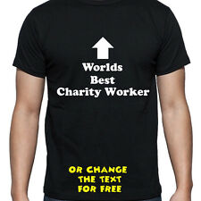 PERSONALISED WORLDS BEST CHARITY WORKER T SHIRT BIRTHDAY GIFT