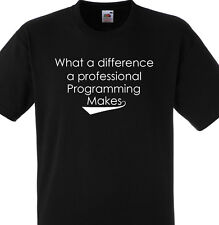 WHAT A DIFFERENCE A PROFESSIONAL PROGRAMMING MANAGER MAKES T SHIRT GIFT