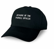 BEWARE OF THE PAROLE OFFICER PERSONALISED BASEBALL CAP PAROLE OFFICER XMAS GIFT