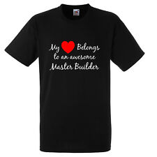 MY HEART BELONGS TO AN AWESOME MASTER BUILDER T SHIRT XMAS GIFT FUNNY