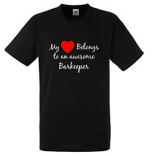 MY HEART BELONGS TO AN AWESOME BARKEEPER T SHIRT XMAS GIFT FUNNY