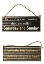 Vintage Metal Hanging Sign Better Days and I Love You